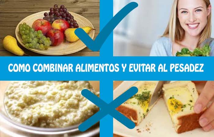 combinar alimentos para evitar pesadez estomacal