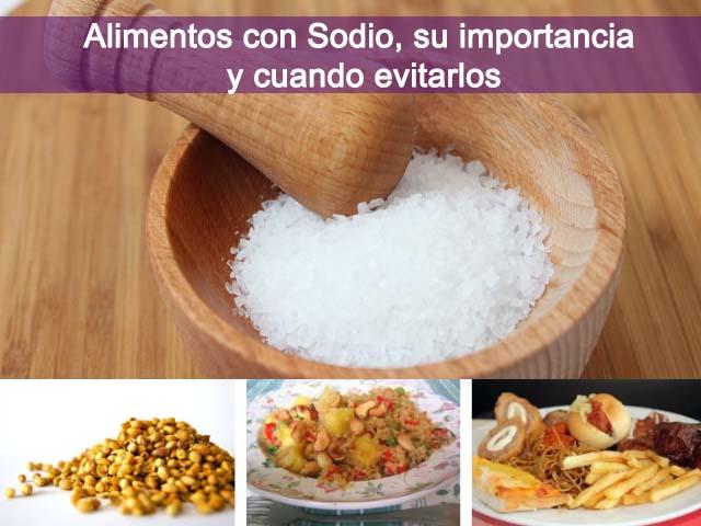 Alimentos con sodio: fuentes, Beneficios y cuando controlar su consumo