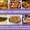 Alimentos hidrogenados, que son y como esta grasa afecta tu salud