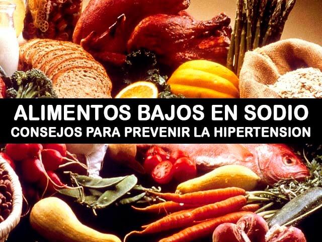 Alimentos bajos en sodio y consejos para evitar el exceso de sal