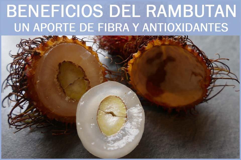 propiedades y beneficios del rambutan